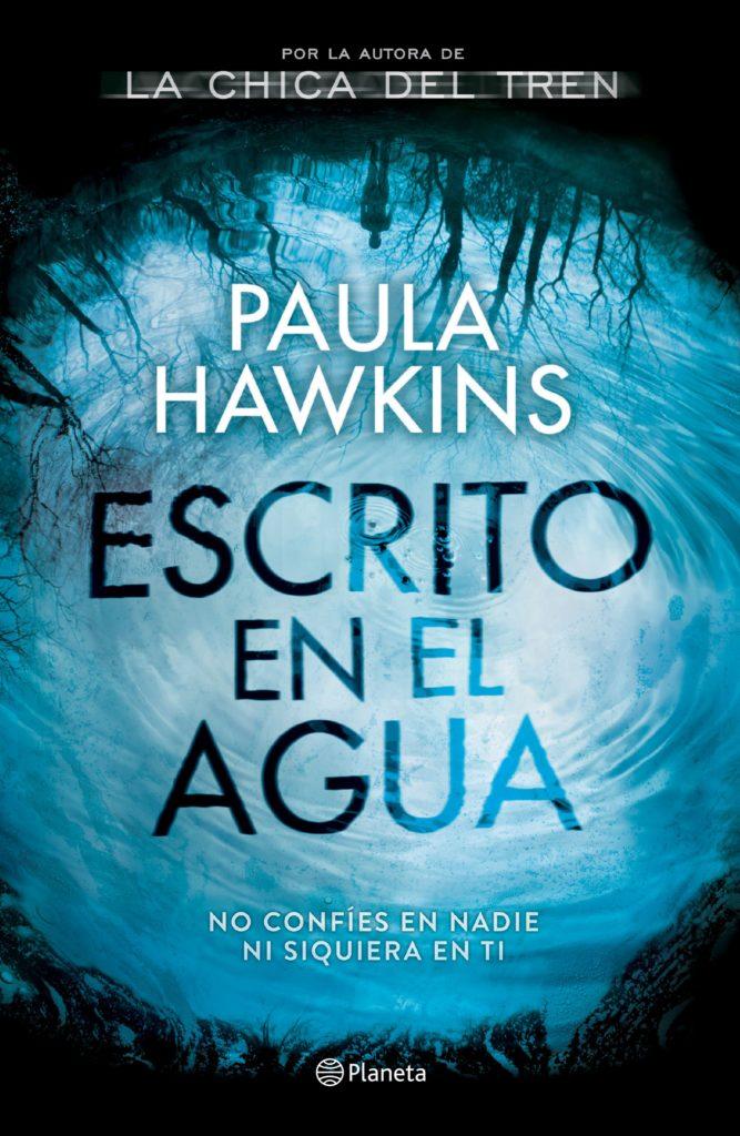 portada_escrito-en-el-agua_paula-hawkins_201704280031