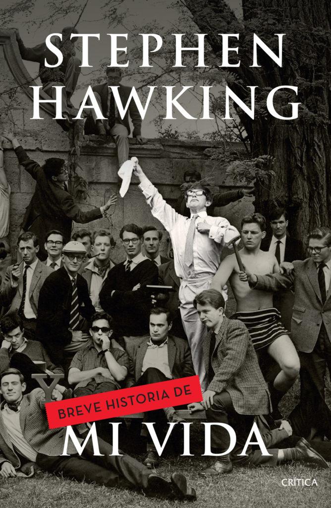 breve-historia-de-mi-vida_A hombros de gigantes, El gran diseño, stephen hawking, libro