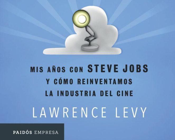 portada_de-pixar-al-cielo_lawrence-levy_grupo planeta