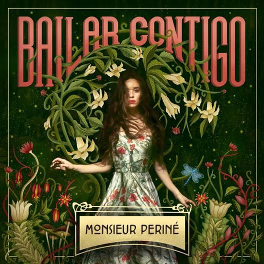 Monsieur Periné, bailar contigo, mùsica, sencillo